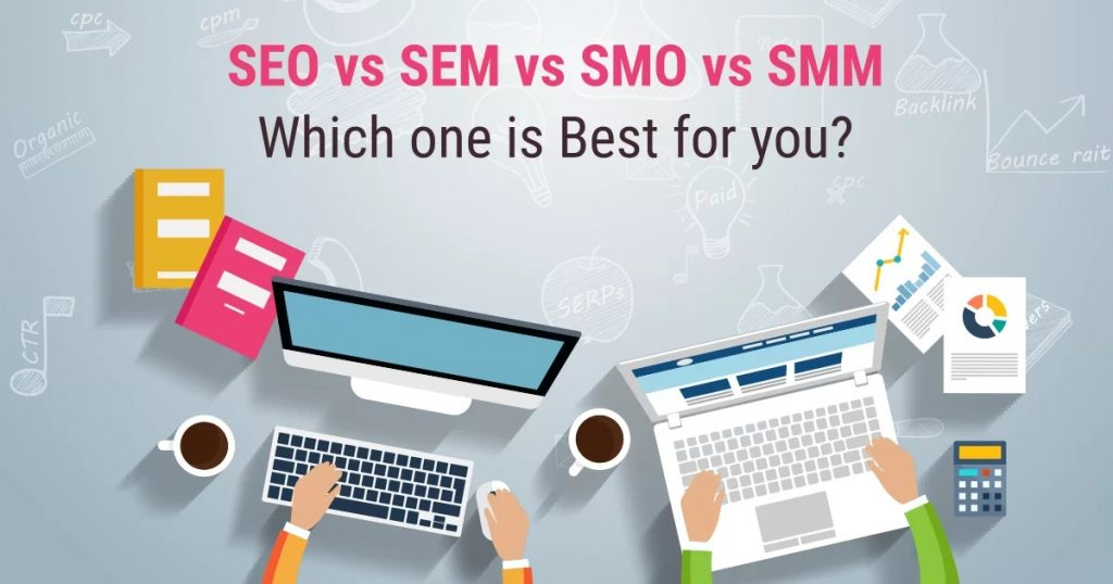 SEO vs SEM vs SMO vs SMM Which one is Best for you Facebook